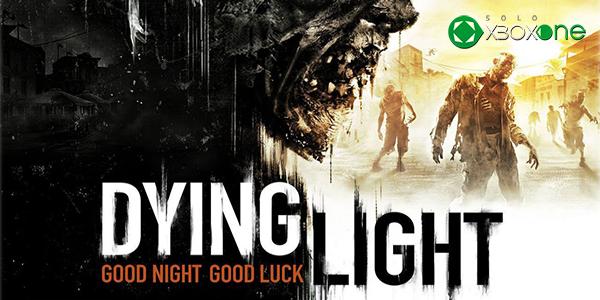 Avance de Dying Light, sobrevive como puedas