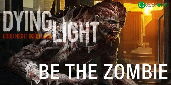 "Dying Light: Trailer dedicado al modo ""Be The Zombie"""
