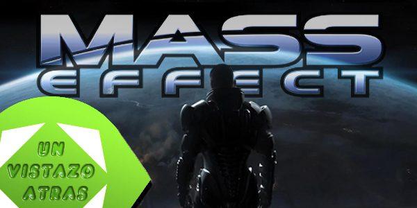 [Un Vistazo Atras] Mass Effect