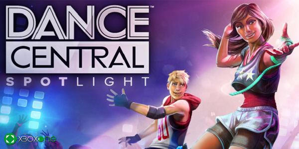 Ya disponible Dance Central Spotlight para Xbox One