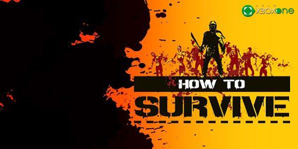 Anunciado How to Survive: Storm Warning Edition para Xbox One
