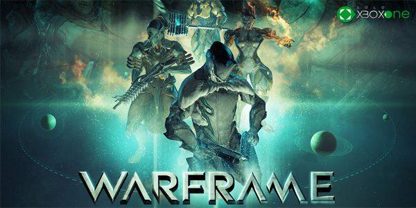 Warframe ya está disponible para Xbox One – ACTUALIZADA