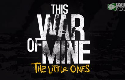 This War of Mine: The Little Ones llegará a Xbox One a 1080p y 60 fps