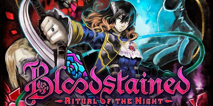 Gameplay de la demo completa de Bloodstained: Ritual of the Night