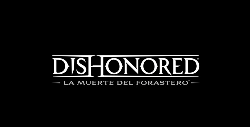 [E3 2017] Dishonored: La muerte del Forastero, el primer spin-off de la saga