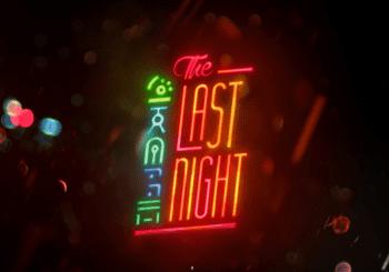The Last Night sigue vivo pero su creador no puede hablar de él