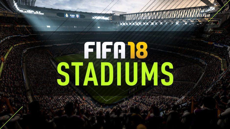 EA Sports desvela la lista completa de estadios de FIFA 18