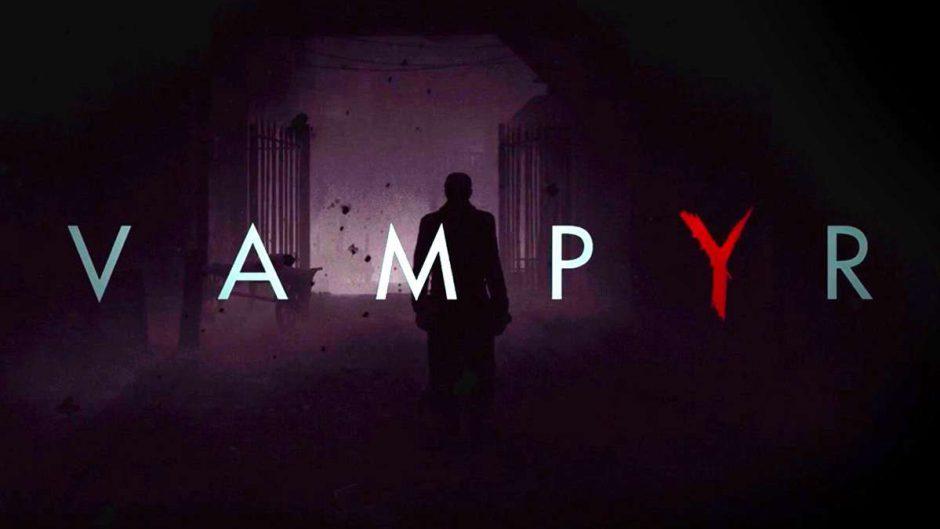 Vampyr ya es GOLD, el juego está terminado