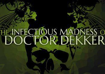 The Infectious Madness of Doctor Dekker llega a Xbox One de la mano de los creadores de Late Shift
