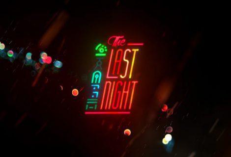 The Last Night en problemas, busca financiación con urgencia
