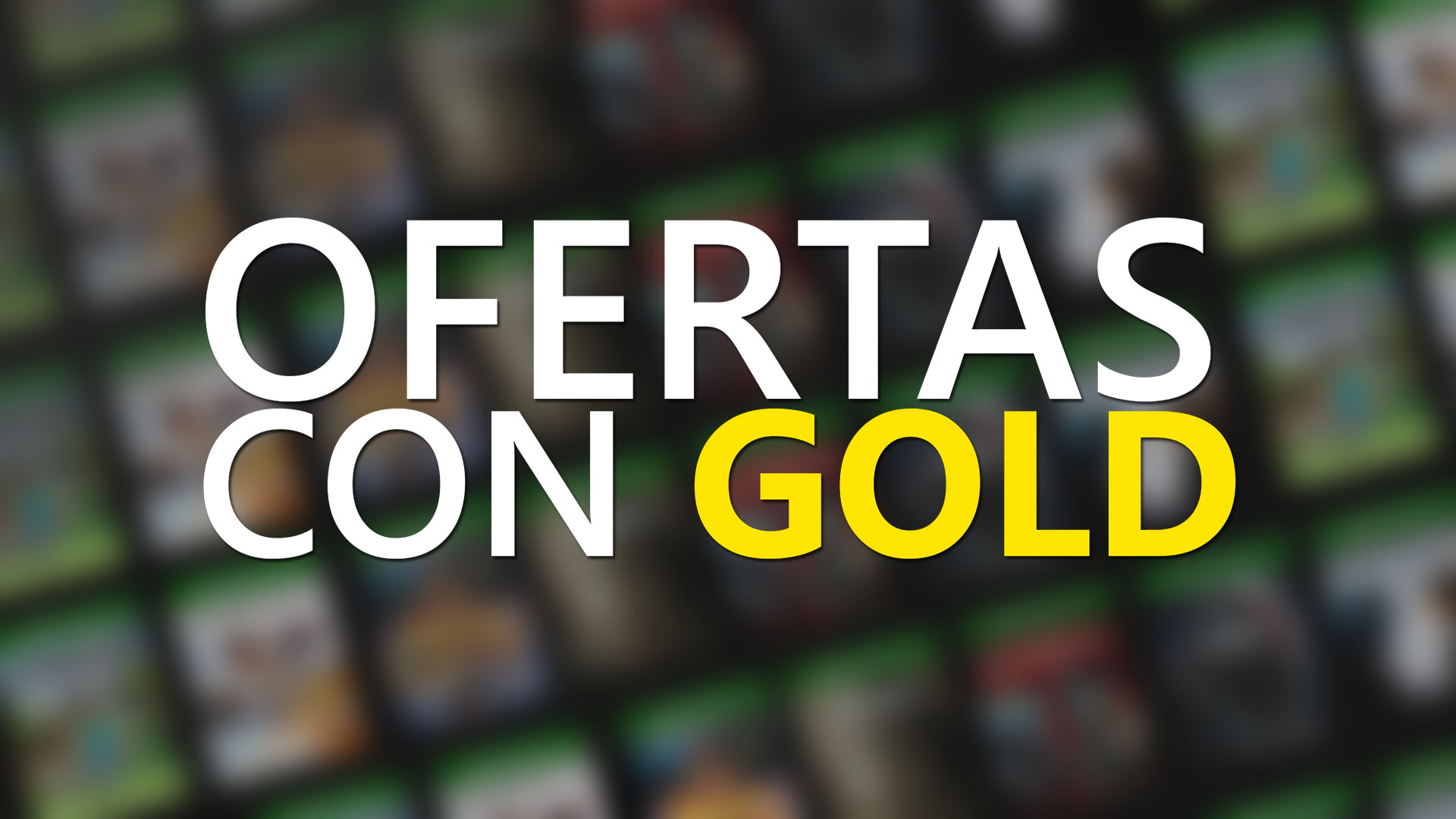Estas son las nuevas ofertas con Gold para la semana del 20 al 26 de octubre