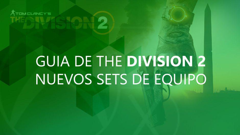Guía The Division 2: Los tres nuevos sets de equipo de Cuenca Tidal