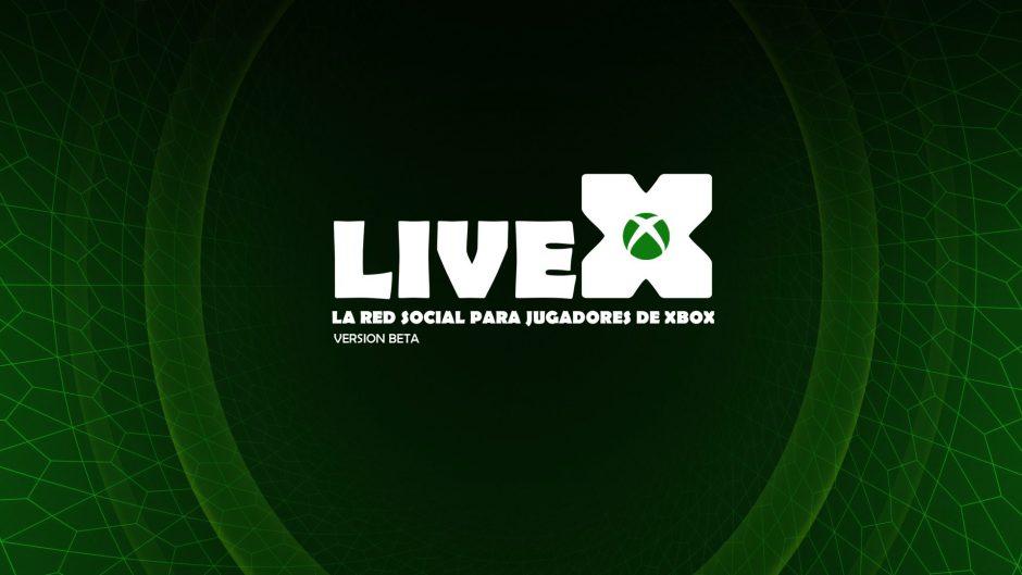 Presentamos #LiveX la Red Social diseñada para usuarios de Xbox