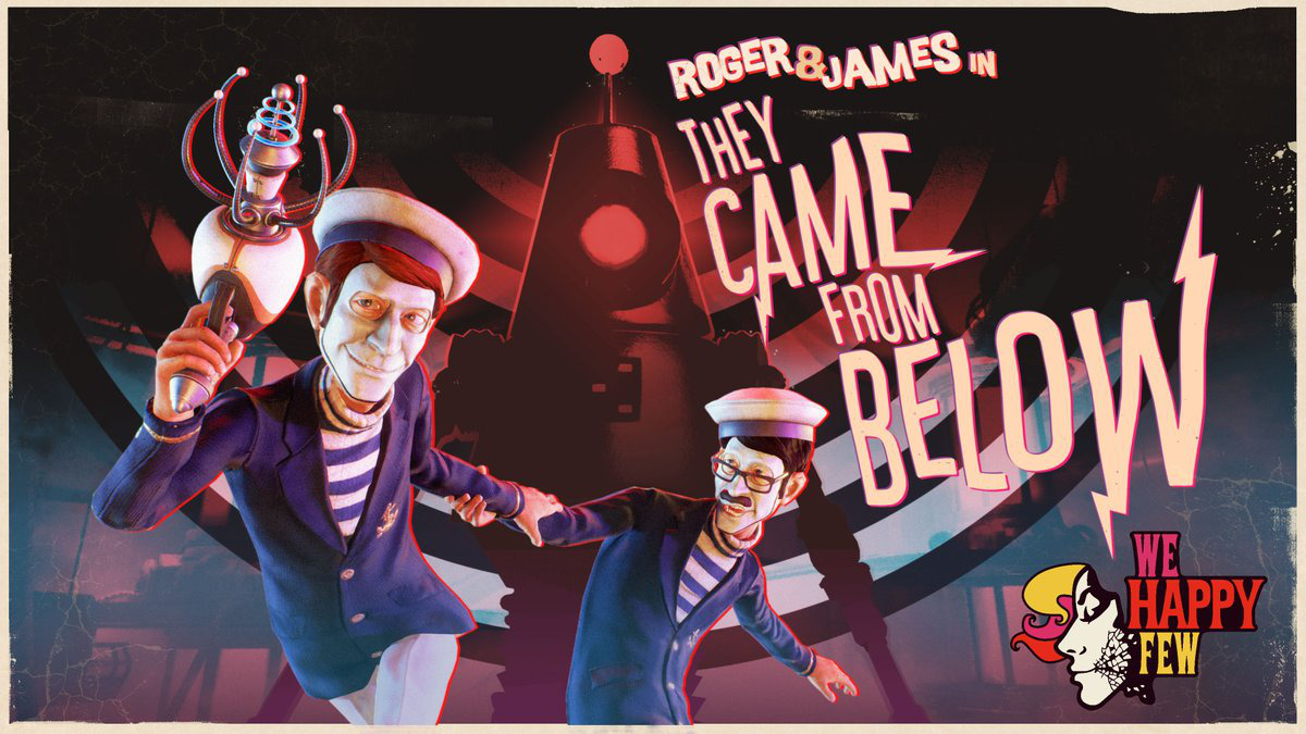 We Happy Few Roger  & James in They Came from Below