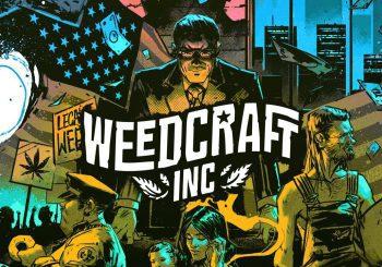 El juego de gestión de marihuana Weedcraft Inc llega a PC el 11 de abril