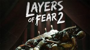 Análisis de Layers of Fear 2