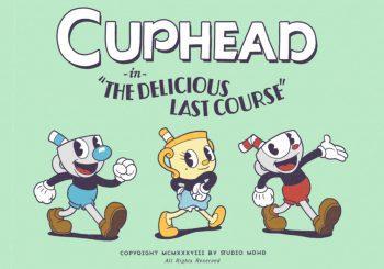 Se retrasa el DLC de Cuphead, The Delicious Last Course