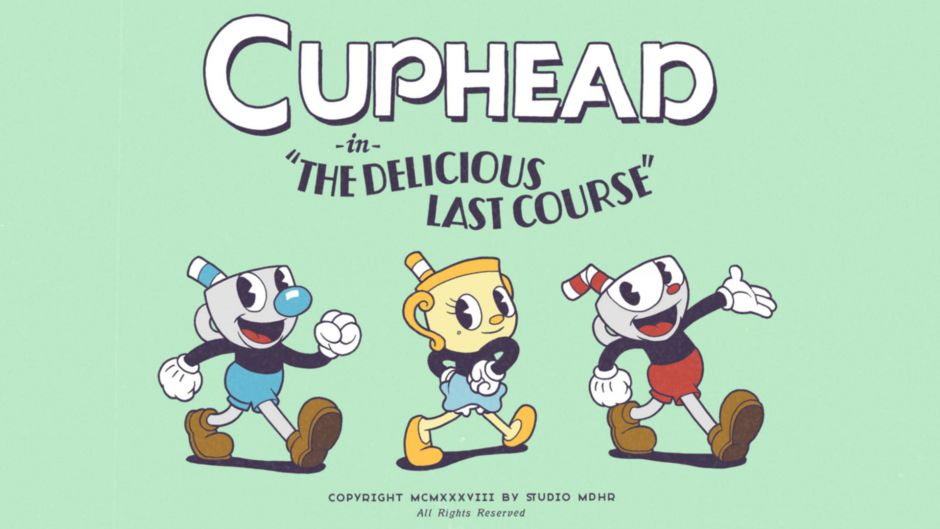 Se retrasa el DLC de Cuphead, The Delicious Last Course