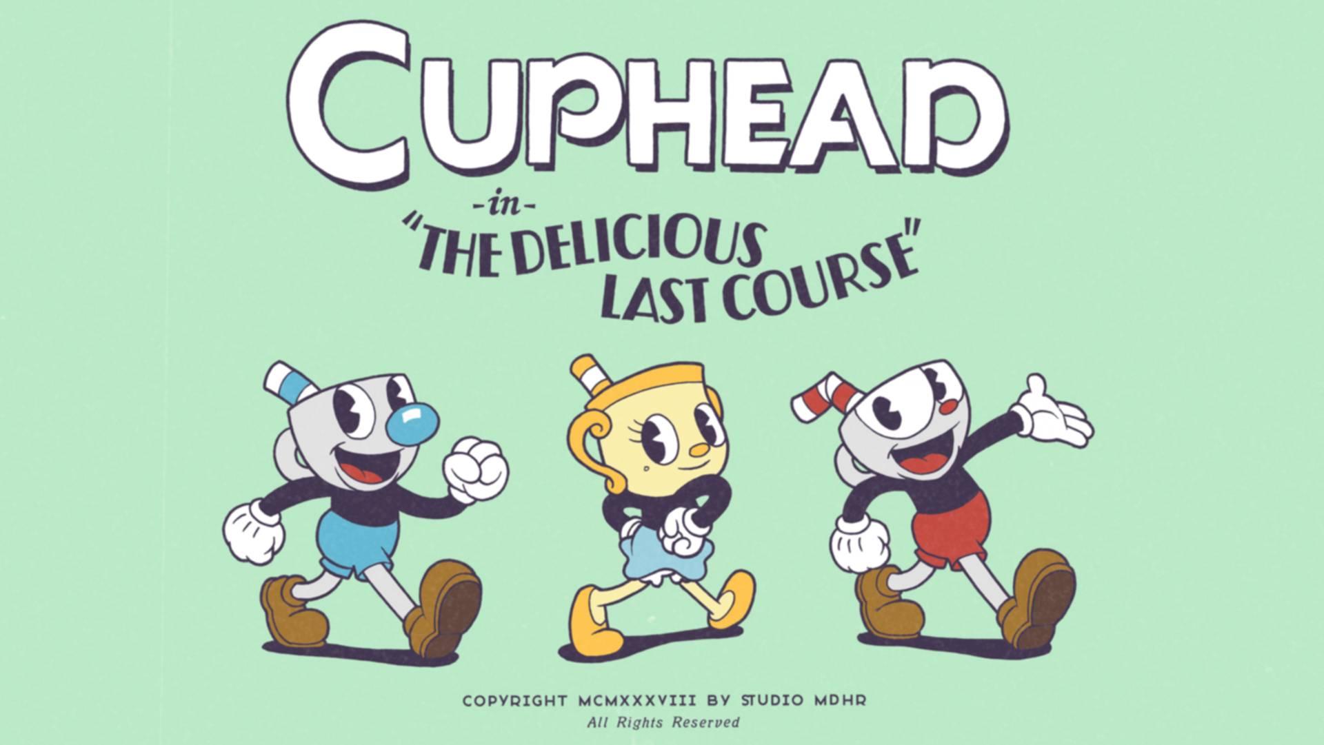 "Cuphead: ""The Delicious Last Course"""