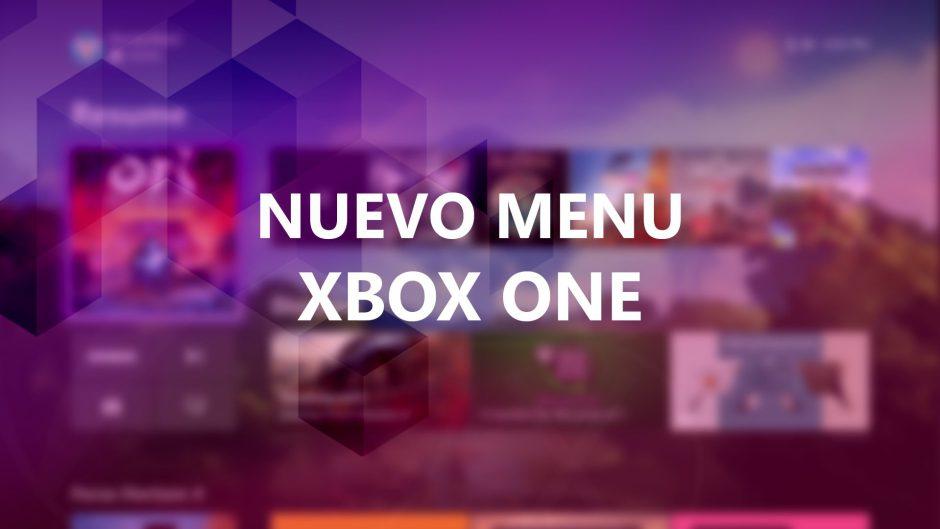 Así es el nuevo y rediseñado menú de inicio Xbox One