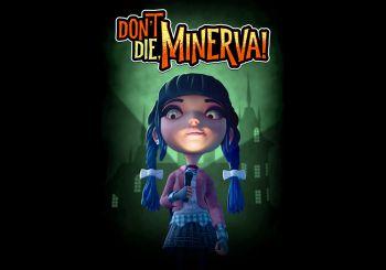 Impresiones de Don't die, Minerva!