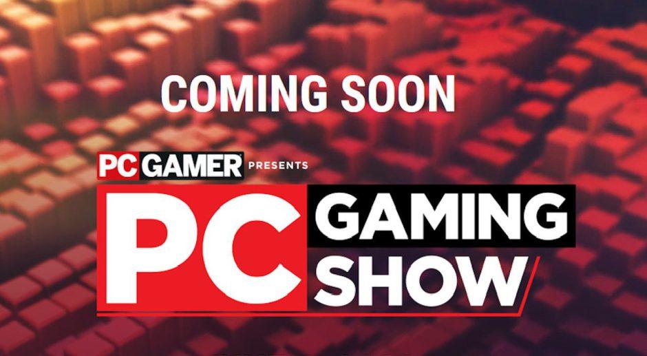 Anunciada la fecha para el próximo PC Gaming Show