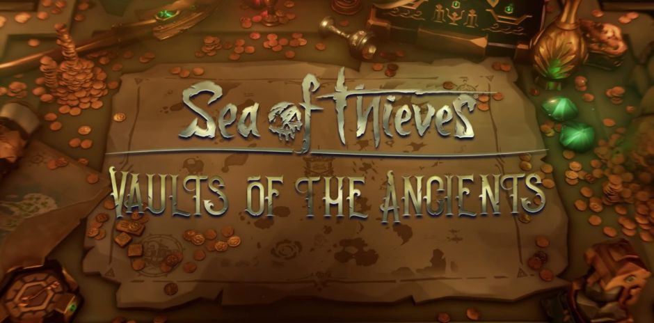 Vaults of the Ancients es la nueva expansión de Sea of Thieves