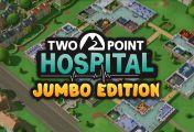 Impresiones de Two Point Hospital Jumbo Edition