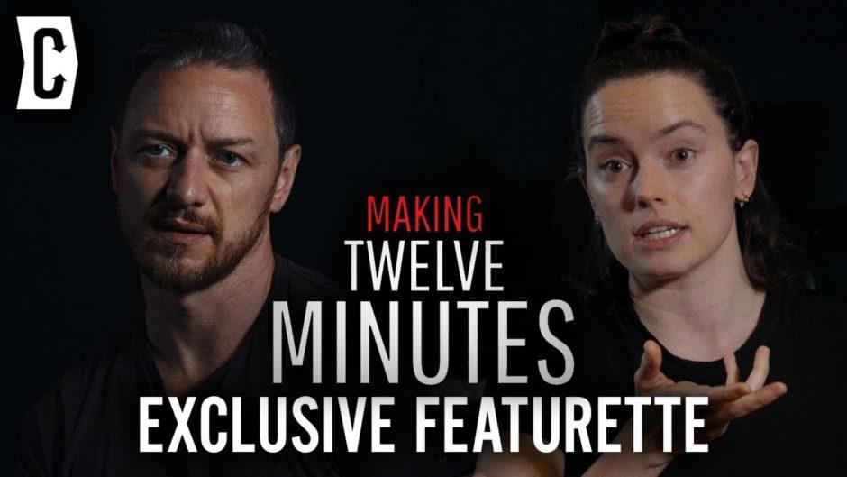 Daisy Ridley, Willem Dafoe y James McAvoy cuentan su experiencia en el inminente, 12 Minutes