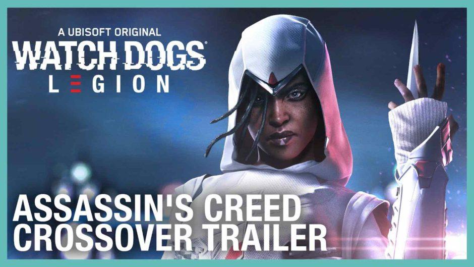 Watch Dogs Legion tendrá un crossover con Assassin's Creed